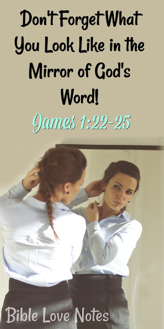 The Mirror of God's Word - James 1:22-25