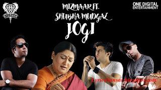 Jogi - Mizmaar & Shubha Mudgal