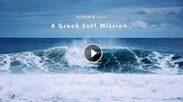 Nixon Moments to remember Greek surf mission
