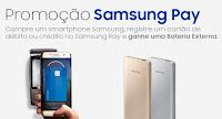 Promoção Samsung Pay Bateria Extra e $20
