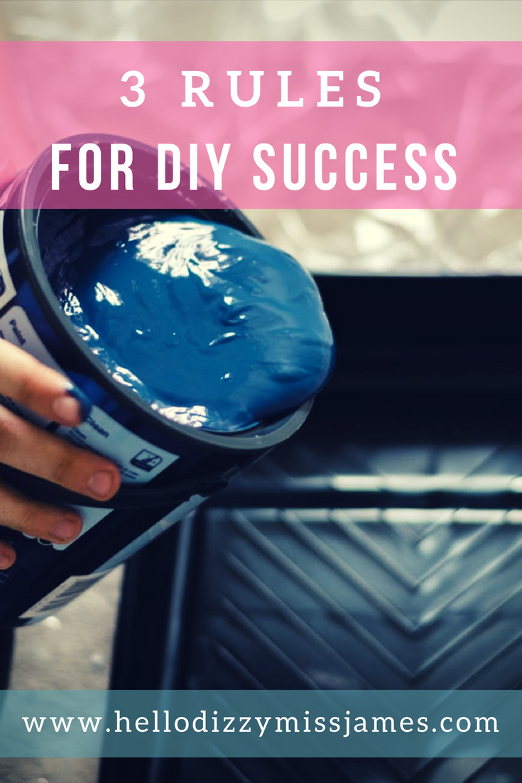 3 Rules For DIY Success