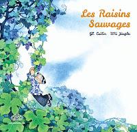 [7BD] Les raisins sauvages des éditions Fei
