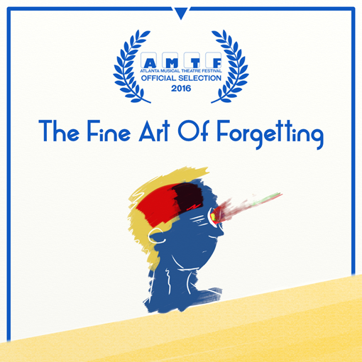 The Fine Art of Forgetting | 2016 Atlanta Musical Theatre Festival