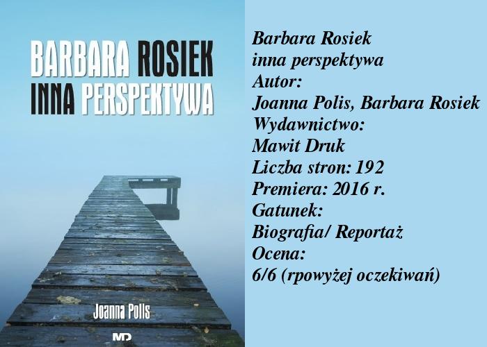 """""""Pamiętnik narkomanki"""" tę książkę kojarzy większość, a jak z innymi książkami autorki? """"Barbara Rosiek inna perspektywa"""" Joanna Polis"""