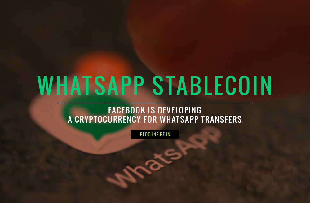 Facebook to Enter Crypto Market with WhatsApp Stablecoin | Money Transfer Through Whatsapp