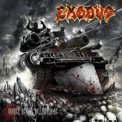 Exodus - Shovel Headed Kill Machine