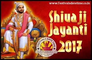 2017 Shivaji Jayanti Date & Time, 2017 शिवाजी जयंती तारीख और समय