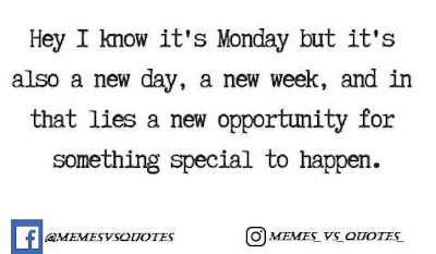 Monday New Opportunity for some thing special