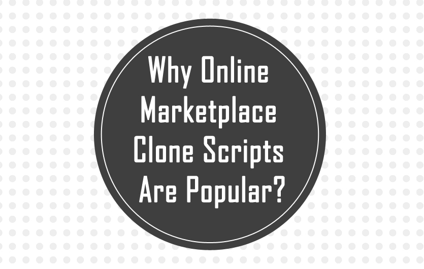 Why Online Marketplace Clone Script Are Popular