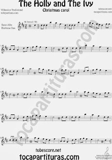 Partitura de Holly and The Ivy para Saxofón Alto y Sax Barítono Villancico Sheet Music for Alto and Baritone Saxophone Music Scores