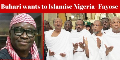 Buhari Wants To Islamise Nigeria - Fayose