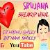 SRUJANA LOVE BREAKUP VIRAL SONG MIX BY DJ MADHU SMILEY & DJ NANI SMILEY