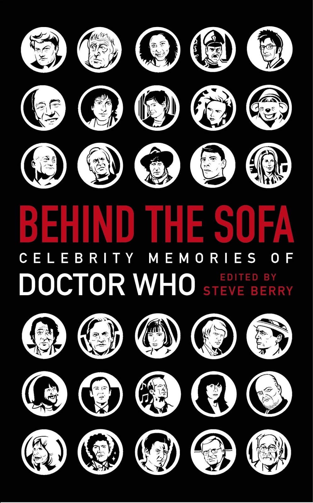 Behind the Sofa: Celebrity Memories of Dr Who edited by Steve Berry