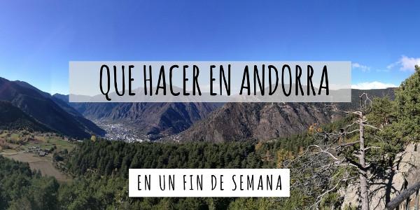 Que hacer en Andorra un fin de semana