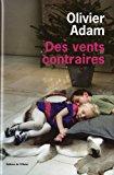 « Vents contraires » par Olivier Adam