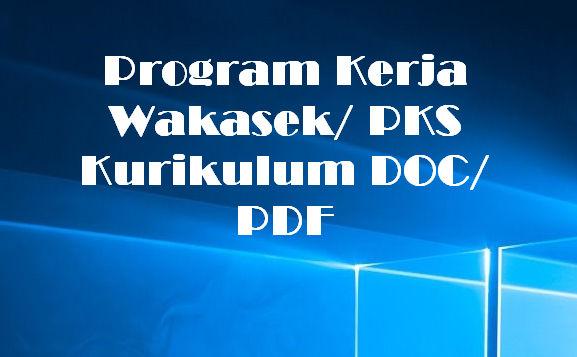 Program Kerja Wakasek/ PKS Kurikulum DOC/ PDF