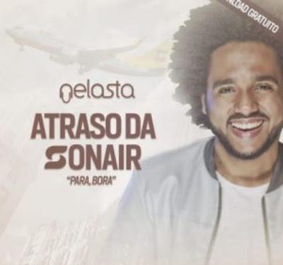 DJ Nelasta – Atraso Da Sonair