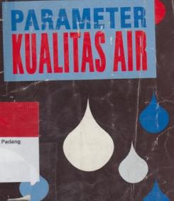 PARAMETER KUALITAS AIR UNTUK BUDIDAYA IKAN  Kabar Terbaru- PARAMETER KUALITAS AIR UNTUK BUDIDAYA IKAN