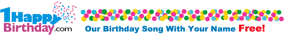 GET A FREE PERSONALIZED BIRTHDAY SONG WITH YOUR NAME/NAME OF BELOVED