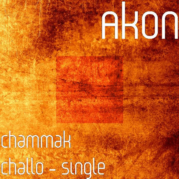 Akon - Chammak Challo - Single Cover