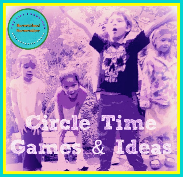 Elementary Circle Time Games, Activities, Ideas for Preschoolers and Toddlers