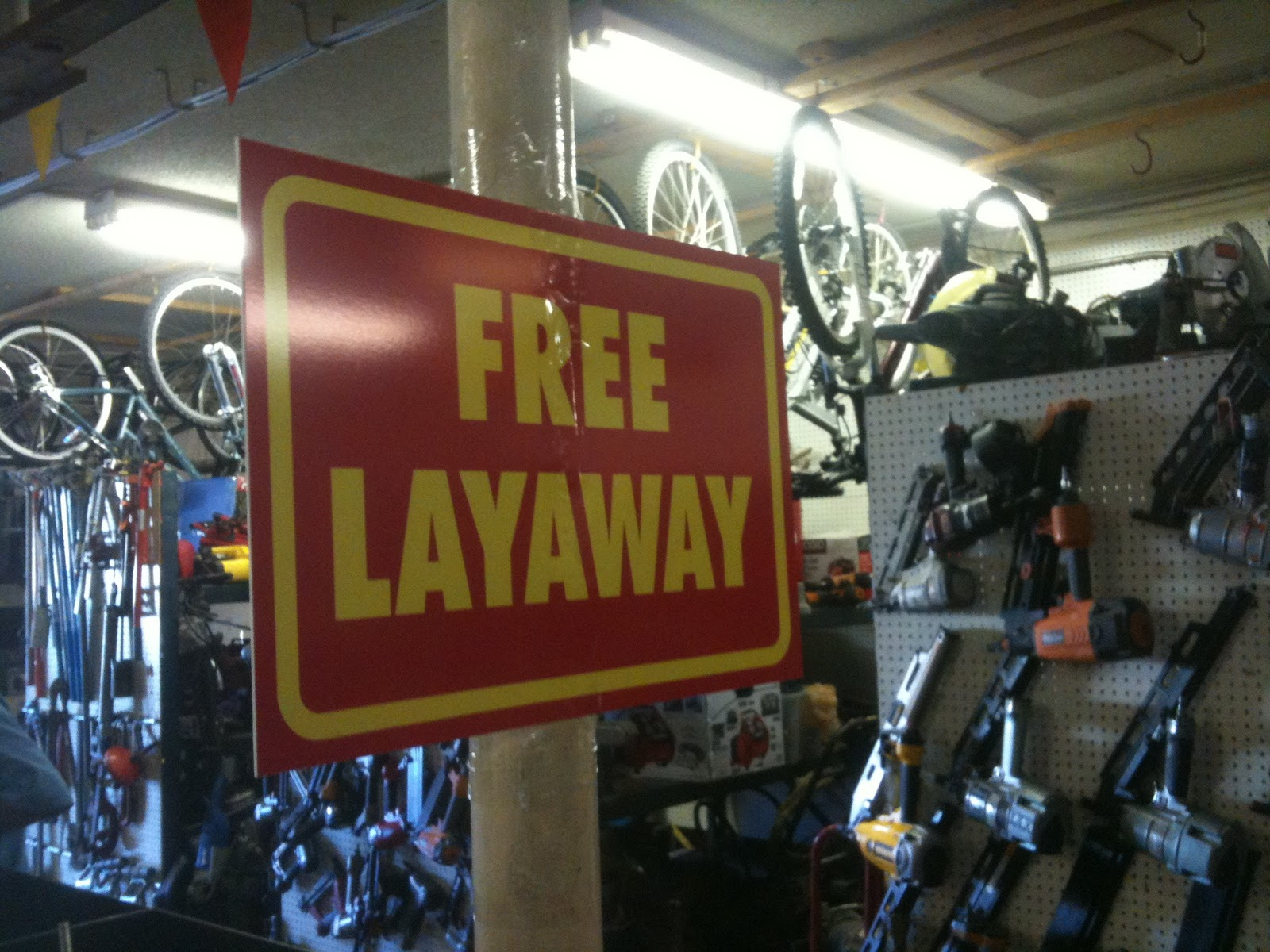 The World Famous Mo-Money Pawn Shop: Free Layaway ahead! - photo#16