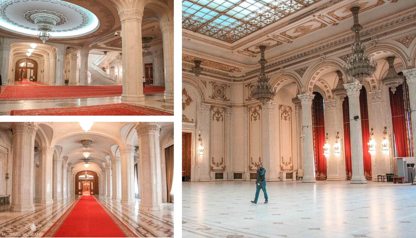 My Travel Background : 3 jours à Bucarest en Roumanie - Intérieur du Palais du Parlement
