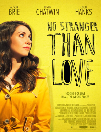 Ver No stranger than love (2015) Online