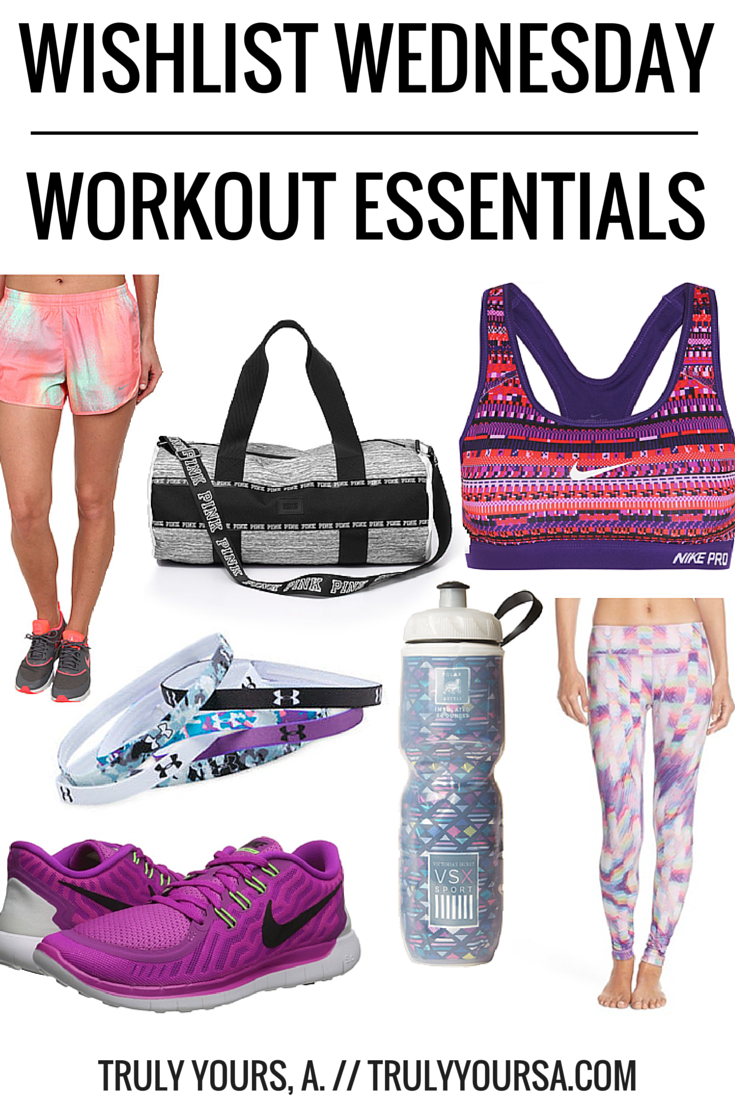 A Wishlist Wednesday post of workout essentials from Nike, Zella, and Victoria's Secret.