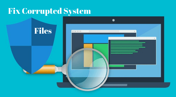 Corrupted System Files Repair Kaise Kare