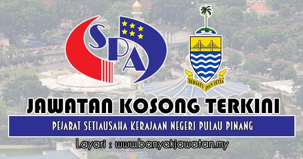 Jawatan Kosong 2018 di Pejabat Setiausaha Kerajaan Negeri Pulau Pinang