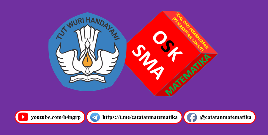 OSK SMA Matematika (Soal dan Pembahasan)