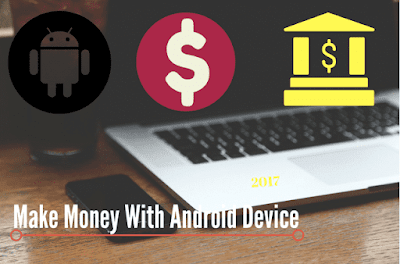 Make Money With Android