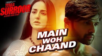 Main Woh Chaand - Tera Suroor