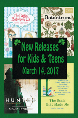 New Releases for Kids & Teens--March 14, 2017