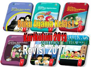 Buku Guru dan Buku Siswa Agama Kelas 1 Kurikulum 2013 Revisi 2017
