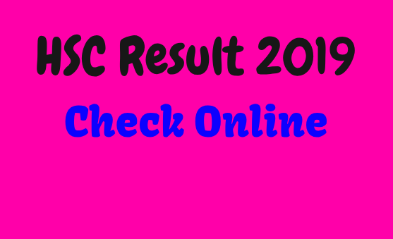 HSC Result 2019 Check Online Bangladesh All Education Board Result Published