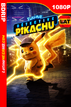 Pokémon: Detective Pikachu (2019) Latino HD BDRIP 1080P - 2019