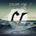 """News: COLORS VOID: THE NEW ALBUM """"RISE-FIGHT"""" OUT NOW VIA THIS IS CORE!"""