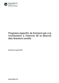 http://www.edubcn.cat/rcs_gene/extra/05_pla_de_formacio/directors_novells/programa_formacio_equips_directius_novells.pdf