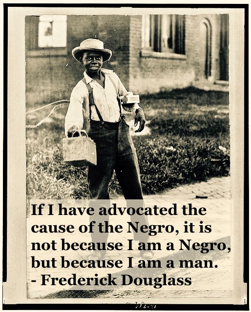Photo of a young shoe shine boy. C. 1920s I am a man. quote by Fredrick Douglass. Other stories of Racism and Civil Rights. Mr. Douglass has more to say. marchmatron.com