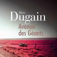 Avenue des géants de Marc Dugain