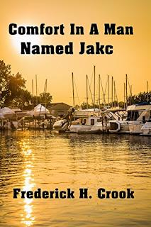 https://www.amazon.com/Comfort-Named-Jakc-Frederick-Crook-ebook/dp/B01H5NP9JQ/ref=la_B00P83FW02_1_12?s=books&ie=UTF8&qid=1529785449&sr=1-12&refinements=p_82%3AB00P83FW02