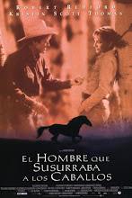 El hombre que susurraba a los caballos (1998)