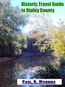 Historic Travel Guide to Ripley County, Indiana