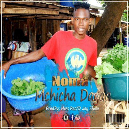 Download Mp3 | Noma - Mchicha Dagaa