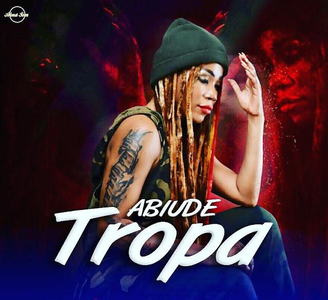 Abiude - Tropa (Kizomba,Zouk) 2018 [Download Mp3]