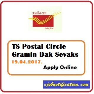 Telangana Postal Circle Recruitment 2017 Gramin Dak Sevaks Posts www.indiapost.gov.in