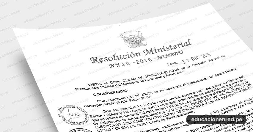 R. M. N° 730-2018-MINEDU - Aprobar el Presupuesto Institucional de Apertura de Gastos correspondiente al Año Fiscal 2019 del Pliego 010: Ministerio de Educación, por categoría de gasto- www.minedu.gob.pe