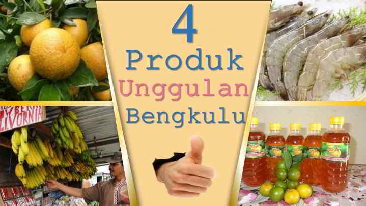 4 Produk Ungulan Bengkulu